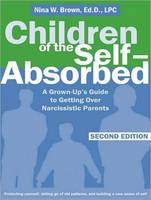 Children of the Self-Absorbed: A...