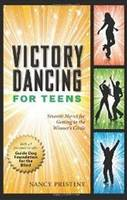 Victory Dancing for Teens: Smooth...