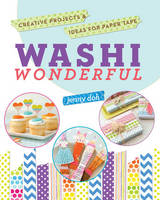 Washi Wonderful: Creative Projects &...