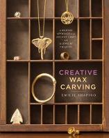 Creative Wax Carving: A Modern...