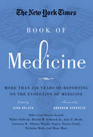 The New York Times Book of Medicine:...