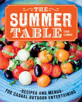 The Summer Table: Recipes and Menus...
