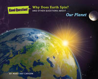 Why does Earth spin?: And other...