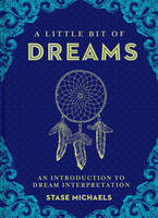 A Little Bit of Dreams: An...