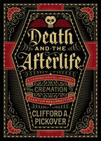 Death and the Afterlife: A...