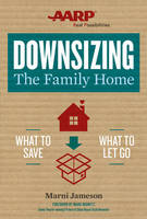 Downsizing the Family Home: What to...
