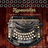 Typewriter: A Celebration of the...