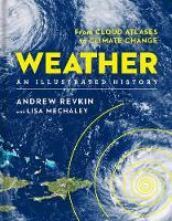 Weather: An Illustrated History: From...