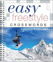 Easy Freestyle Crosswords: 72 All-New...