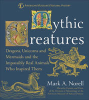 Mythic Creatures: Dragons, Unicorn ...