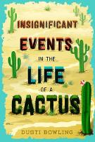 Insignificant Events in the Life of a...