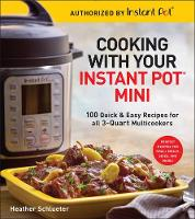 Cooking with your Instant Pot (R)...