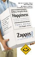 Delivering Happiness: A Path to...