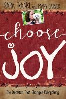 Choose Joy: Finding Hope and Purpose...