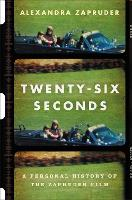 Twenty-Six Seconds: A Personal ...