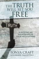 The Truth Will Set You Free: ...