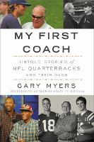 My First Coach: Inspiring Stories of...