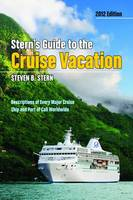 Stern's Guide to the Cruise Vacation:...