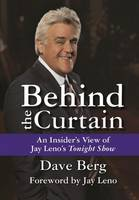Behind the Curtain: An Insider's View...