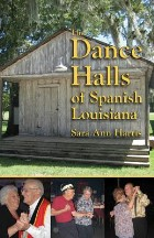 Dance Halls of Spanish Louisiana, The