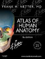 Atlas of Human Anatomy: Including...