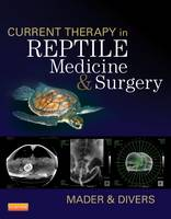 Current Therapy in Reptile Medicine...