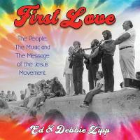 First Love: The People, the Music and...