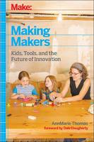 Making Makers: Makers as Children,...