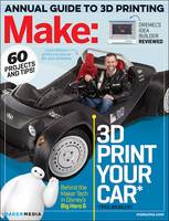 Make: Technology on Your Time: 3D...