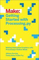 Getting Started with Processing:...