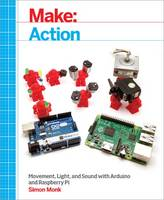 Make: Action: Movement, Light, and...
