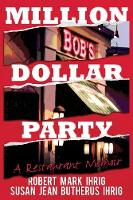 Million Dollar Party: A Restaurant...