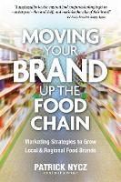 Moving Your Brand Up the Food Chain:...