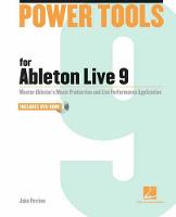 Power Tools for Ableton Live 9: ...