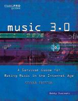 Music 3.0: A Survival Guide for ...