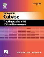 The Power in Cubase: Tracking Audio,...