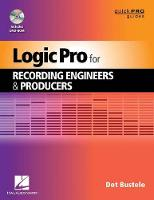 Logic Pro for Recording Engineers and...