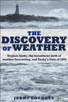 The Discovery of Weather: Stephen...