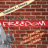 Talking About Freedom: Celebrating...
