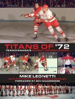Titans of '72: Team Canada's Summit...