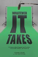 Whatever It Takes: Life Lessons from...