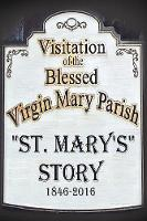 St. Mary's Story: Visitation of the...