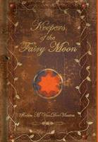 Keepers of the Fairy Moon