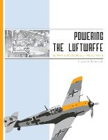 Powering the Luftwaffe: German Aero...