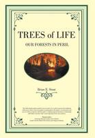 TREES OF LIFE - OUR FORESTS IN PERIL