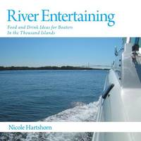 River Entertaining - Food and Drink...