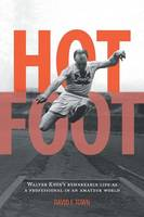 Hot Foot - Walter Knox's Remarkable...