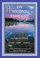 On Second Thought: A Collection -...