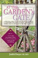 At the Garden's Gate  - A Personal...