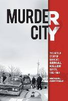 Murder City: The Untold Story of...